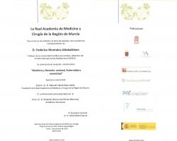 La Real Academia de Medicina y Cirugía de la Región de Murcia, le invita al acto de investidura, como Académico Correspondiente, de D. Federico Montalvo Jääskeläinen (03.10.2016)