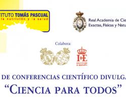 Ciclo de Conferencias Científico Divulgativas - Ciencia Para Todos
