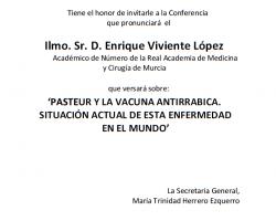 Conferencia - 'Pasteur y la Vacuna Antirrábica. Situación actual de esta enfermedad en el mundo'