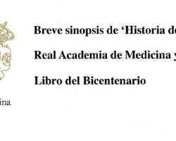 Libro del Bicentenario - 'Historia de la Real Academia de Medicina y Cirugía de Murcia'